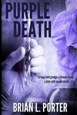Purple Death by Brian L Porter