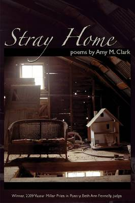 Stray Home by Amy M. Clark