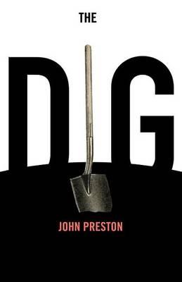 Dig by John Preston