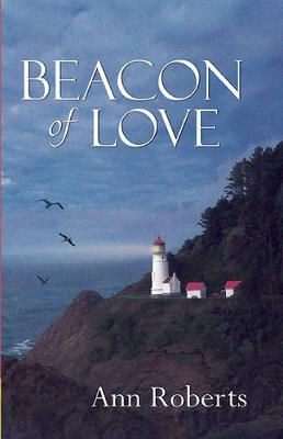 Beacon of Love by Ann Roberts