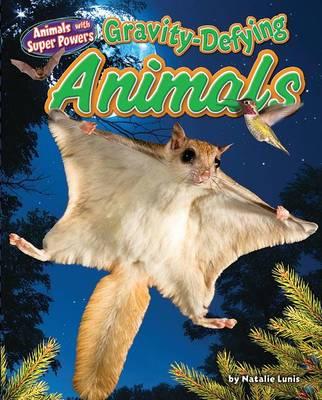 Gravity-Defying Animals book