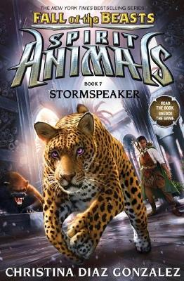 Spirit Animals Fall of the Beasts #7: Stormspeaker by M. J. Abadie