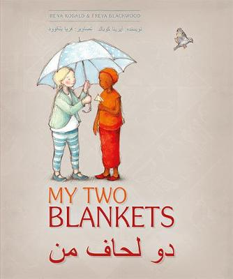 My Two Blankets: Dari and English edition by Irena Kobald