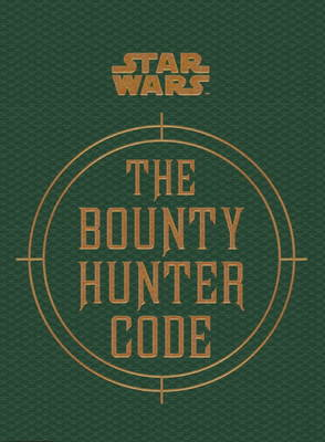 Star Wars - The Bounty Hunter Code book