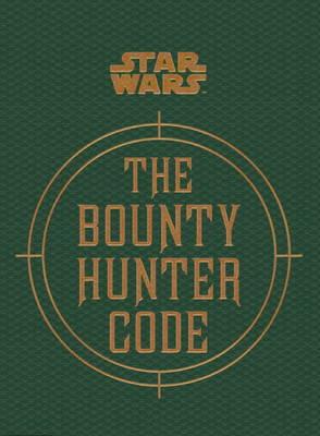 Star Wars - The Bounty Hunter Code book