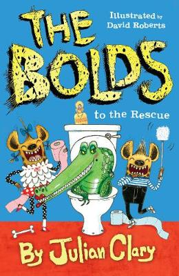 Bolds to the Rescue by Julian Clary