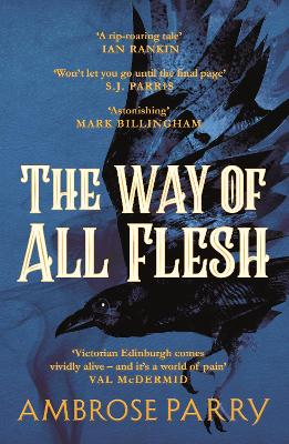 The The Way of All Flesh by Ambrose Parry