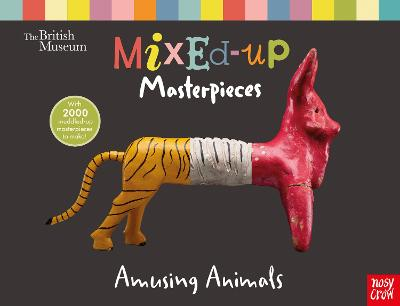 British Museum: Mixed-Up Masterpieces, Amusing Animals book