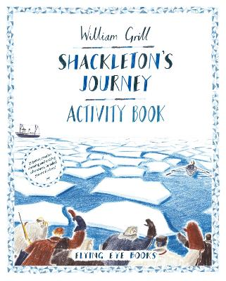 Shackleton's Journey Activity Book book
