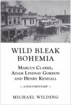 Wild Bleak Bohemia book