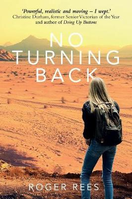 No Turning Back by Roger Rees