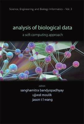 Analysis Of Biological Data: A Soft Computing Approach by Sanghamitra Bandyopadhyay