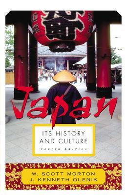 Japan: Its History and Culture by Scott Morton