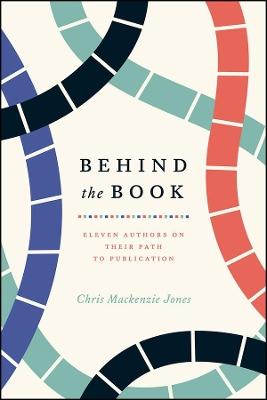 Behind the Book by Chris Mackenzie Jones