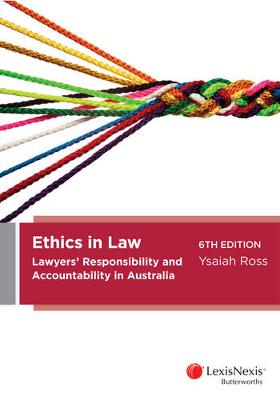 Ethics in Law: Lawyers' Responsibility and Accountability in Australia book