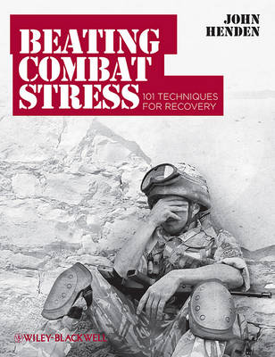 Beating Combat Stress - 101 Techniques for        Recovery book