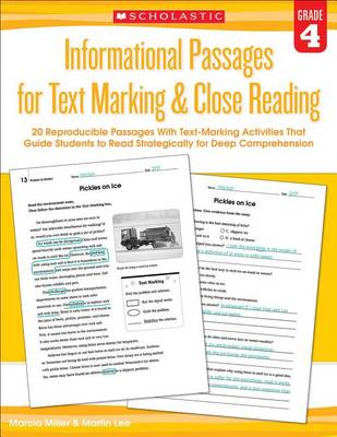 Informational Passages for Text Marking & Close Reading: Grade 4 by Martin Lee