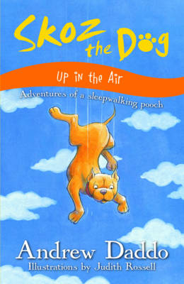 Skoz the Dog: Up in the Air book