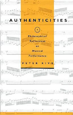 Authenticities by Peter Kivy