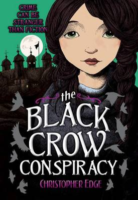 The Black Crow Conspiracy by Christopher Edge