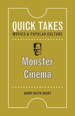 Monster Cinema by Barry Keith Grant