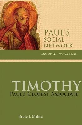 Timothy: Paul's Closest Associate by Bruce J. Malina, STD