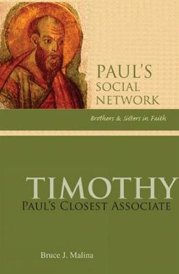 Timothy: Paul's Closest Associate by Bruce J. Malina, STD