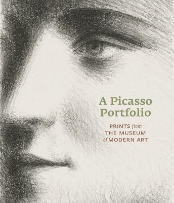 Picasso Portfolio: Prints from the Moma by Deborah Wye