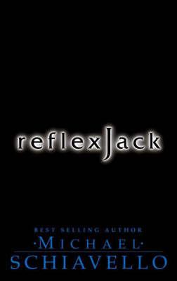 Reflex Jack by Michael Schiavello