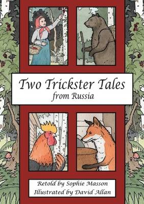 Two Trickster Tales from Russia book