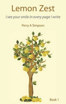Lemon Zest  Book I by Perry Andrew Simpson