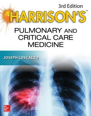 Harrison's Pulmonary and Critical Care Medicine, 3E by Joseph Loscalzo