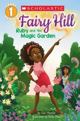 Ruby and the Magic Garden by Cari Meister