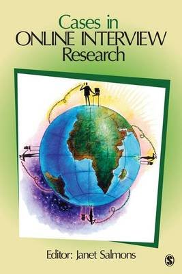 Cases in Online Interview Research by Janet Salmons