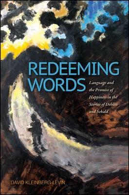 Redeeming Words by David Michael Kleinberg-Levin