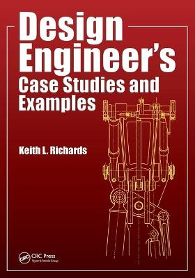 Design Engineer's Case Studies and Examples by Keith L. Richards