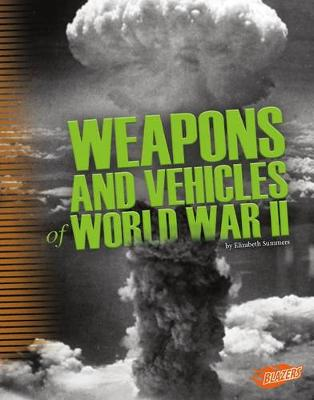 Tools of War: World War II by Elizabeth Summers