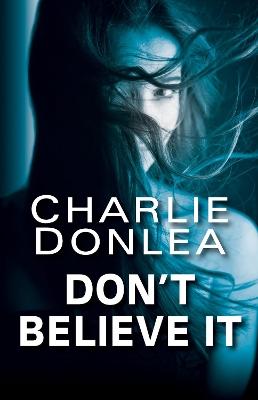 Don't Believe It by Charlie Donlea