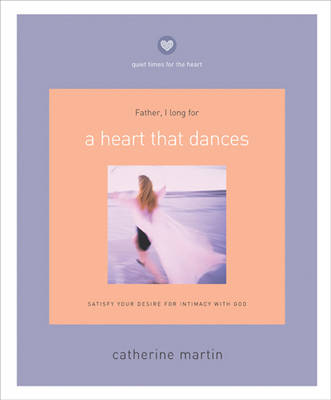 Heart That Dances by Catherine Martin