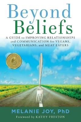 Beyond Beliefs by Melanie Joy