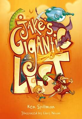 Jake's Gigantic List by Ken Spillman