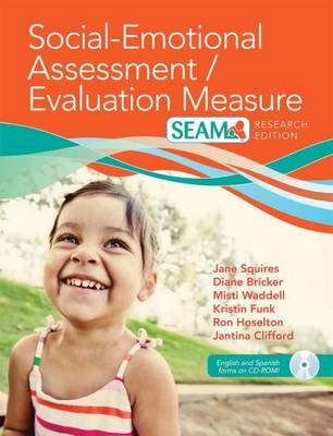Social-Emotional Assessment/Evaluation Measure (SEAM (TM)) by Jane Squires