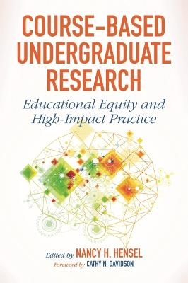 Course-Based Undergraduate Research by Nancy H. Hensel
