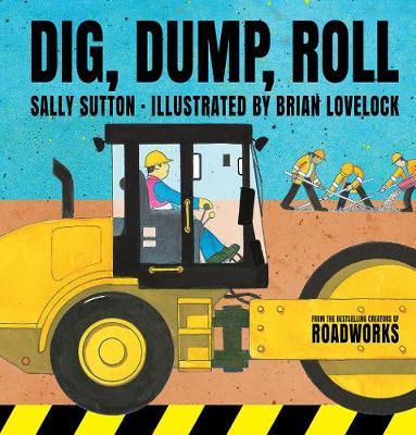Dig, Dump, Roll by Sutton Sally