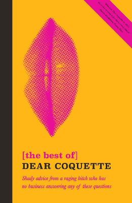 The Best of Dear Coquette by Coquette