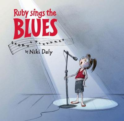 Ruby Sings the Blues by Niki Daly