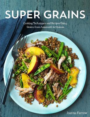 Super Grains by Joanna Farrow