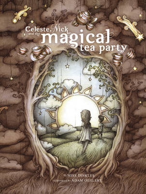 Celeste, Nick and the Magical Tea Party book