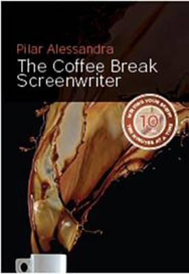 Coffee Break Screenwriter by Pilar Alessandra