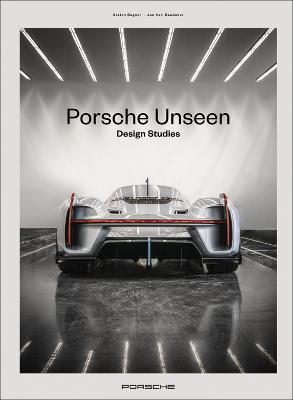 Porsche Unseen: Design Studies by Stefan Bogner